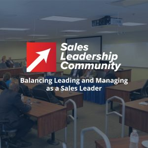 Balancing Leading and Managing as a Sales Leader