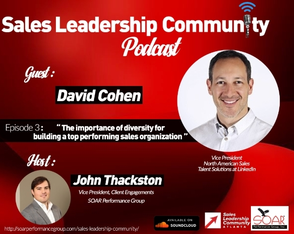 The Importance of Diversity for Building a Top Performance Sales Organization (Sales Leadership Community Podcast)