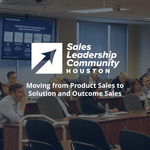 Moving from Product Sales to Solution and Outcome Sales