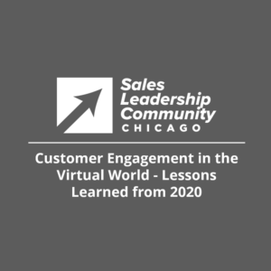 Customer Engagement in the Virtual World (Lessons Learned from 2020)